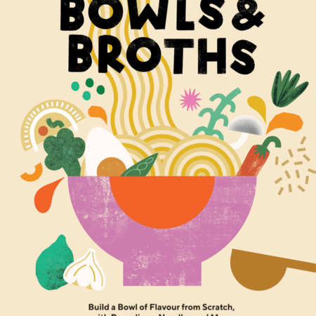 Bowls and Broths by Pippa Middlehurst front cover