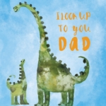 I look up to you dad card