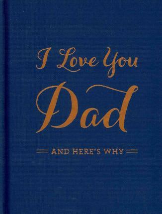 navy and gold I love you Dad book